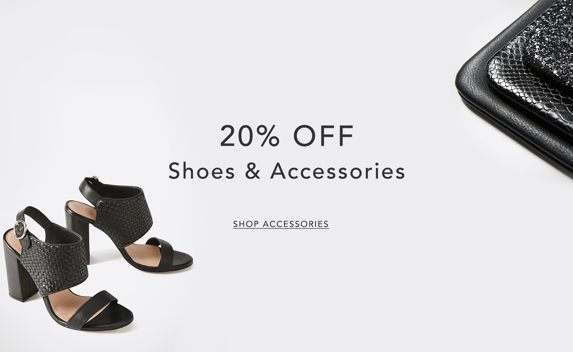20% Off Shoes & Accessories